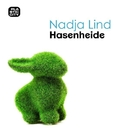 Hasenheide/Nadja Lind