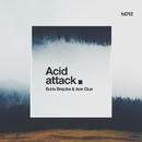 Acid Attack/Ann Clue & Boris Brejcha
