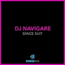 Space Suit/Dj Navigare