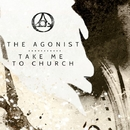 Take Me To Church (Array)/The Agonist