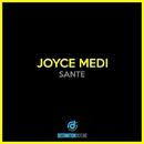 Sante/Joyce Medi