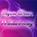 Wandering/Jayson House