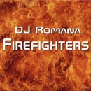 Firefighters/DJ Romana