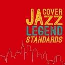 COVER JAZZ -LEGEND STANDARDS-/TAKESHI INOMATA