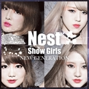 NEW GENERATION/NEST SHOW GIRLS