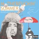M●THERFUCKIN' SUMMER/エンヤサン