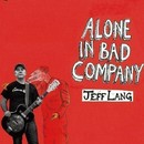 Alone In Bad Company/JEFF LANG