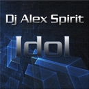 Idol/Dj Alex Spirit