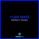 Perfect Music/Yuen Perez
