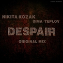 Despair - Single/Nikita-Kozak & Dima Teplov