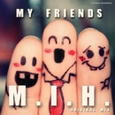 My Friends - Single/M.I.H.