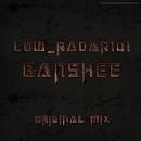 Banshee - Single/LoW_RaDaR101
