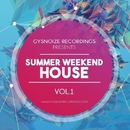 Summer Weekend - House Vol.1/ElectroDan & Thesunbeam & Bad Surfer & GYSNOIZE & Funky SCORPION & Nicky Smiles & Paul Smith & Dj IGorFrost & Aaron Wood & Danis Rise & Double Nine & The Sound Ram & DjRash.Rich