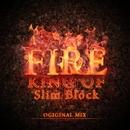 King Of Fire - Single/Slim Block