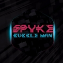 Bubble Man - Single/Spyke