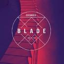 Blade - Single/Centaurus B