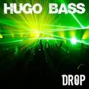 Drop - Single/Hugo Bass