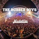 Medellin - Single/The Rubber Boys