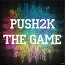 The Game/Push2K