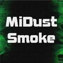 Smoke/MiDust