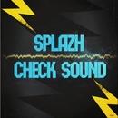 Check Sound/Splazh