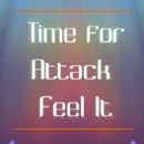 Feel It/TIME FOR ATTACK