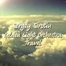 Travel/Sergey Sirotin & Golden Light Orchestra