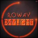 Daylight/Roway