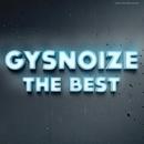 GYSNOIZE - The Best/GYSNOIZE