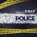 Police - Single/X-Day