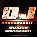 Mission Impossible/DJ Suvorovskiy