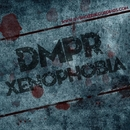 Xenophobia - Single/DMPR