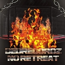 No Retreat - Single/DeDrecordz