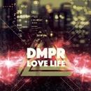 Love Life - Single/DMPR