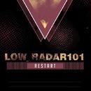Restart - Single/LoW_RaDaR101