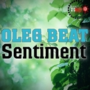 Sentiment/Oleg Beat