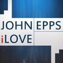 ILove/John Epps