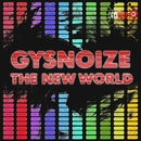 The New World/GYSNOIZE