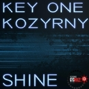 Shine/Key One & Kozyrny