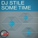 Some Time - Single/Dj Stile