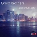Beautiful Night/Great Brothers
