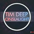 Onslaught/TIM DEEP