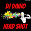 Head Shot - Single/DJ Daino