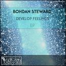 Develop Feelings/Bohdan Steward