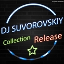 Dj Suvorovskiy - Collection/DJ Suvorovskiy
