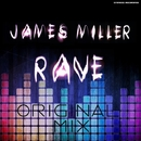 Rave - Single/James Miller