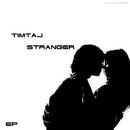 Stranger/TimTaj