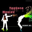 Maniac - Single/Topface
