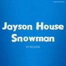 Snowman/Jayson House