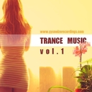 Trance Music Vol.1/GYSNOIZE & Alex Skywalker & VIN DETT & Bohdan Steward & IVAN CHIGO & Dmirty Bereza & Elanor & Sigmax & Erislandy & Phillipo Blake